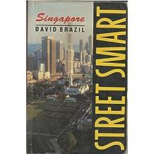 Alternative City Guide : Singapore Savvy