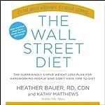 The Wall Street Diet | Heather Bauer,Kathy Matthews