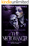The Necromancer (Amber Lee Mysteries Book 3)