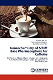 Neurochemistry of Schiff Base Pharmacophore for Caffeine, Dhrubo Jyoti Sen and Viraj Pareshbhai Jatakiya, 3848488973