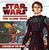 Children of the Force, Kirsten Mayer, 0606144021