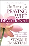 The Power of a Praying Wife Devotional, Stormie Omartian, 1594154112