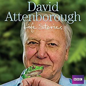David Attenborough's Life Stories Audiobook