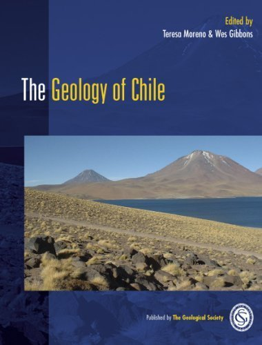 The Geology of Chile by Teresa Moreno - Chile 2007