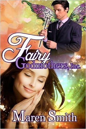 Read online Fairy Godmothers, Inc.: Bippity Boppity Boo PDF, azw (Kindle), ePub, doc, mobi
