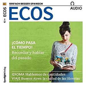 ECOS audio - ¡Cómo pasa el tiempo! 03/2017 Hörbuch