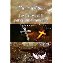 L'exorcisme et la possession demoniaque