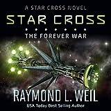 The Star Cross: The Forever War, Volume 4