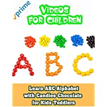 Learn ABC Alphabet with Candies Chocolate for Kids Toddlers