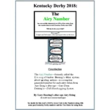 Kentucky Derby 2018: The Airy Number: D.ö.s.a.g.e™: Pedigree and Performance of the handicapper-bettor not the horse.