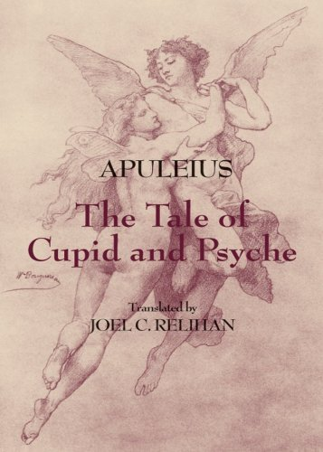 The Tale of Cupid and Psyche (Hackett Classics)