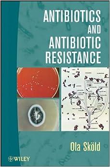Book Antibiotics and Antibiotic Resistance