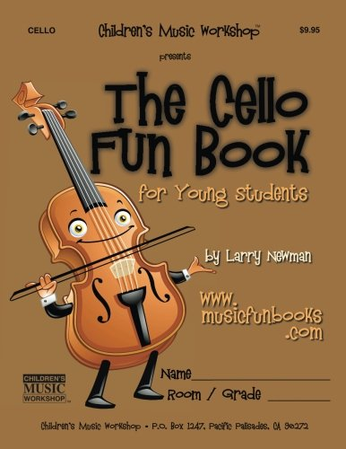 The Cello Fun Book: for Young Students ()
