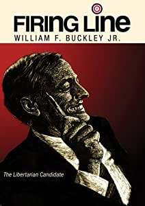 """Firing Line with William F. Buckley Jr. """"The Libertarian Candidate"""""""
