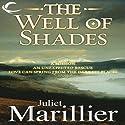 The Well of Shades: Bridei Chronicles, Book 3 Hörbuch von Juliet Marillier Gesprochen von: Michael Page