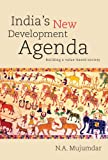 India's New Development Agenda : Building a Value-Based Society, Mujumdar, N. A., 817188881X