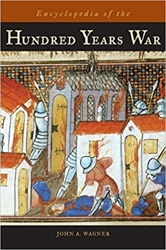 Encyclopedia of the Hundred Years War