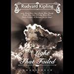 The Light That Failed | Rudyard Kipling