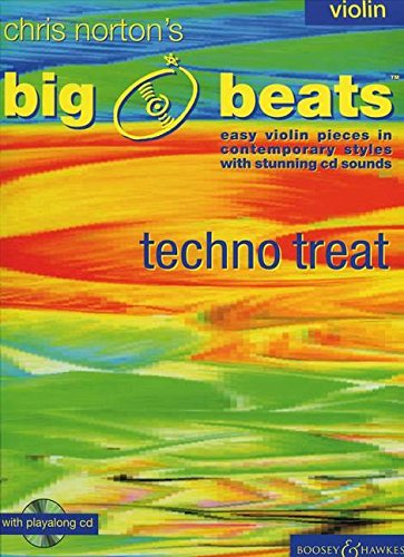 Big Beats, Techno Treat: III. Violin: Instrumental Pieces in Contemporary Styles with Stunning CD Backing Tracks ()