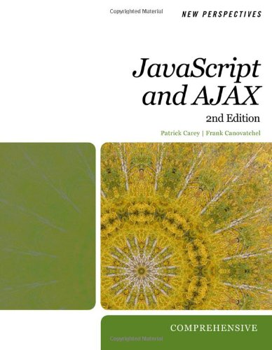 New Perspectives on Javascript and AJAX: Comprehensive (HTML)