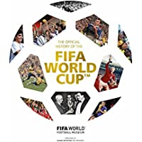 The Official History of the FIFA World Cup (Fifa World Football Museum)