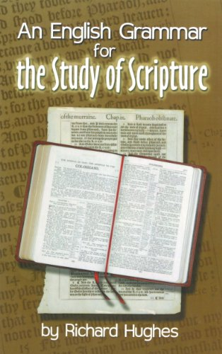 An English Grammar for the Study of Scripture
