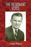 The Resonant Voice, Joseph Magnus, 1450074979