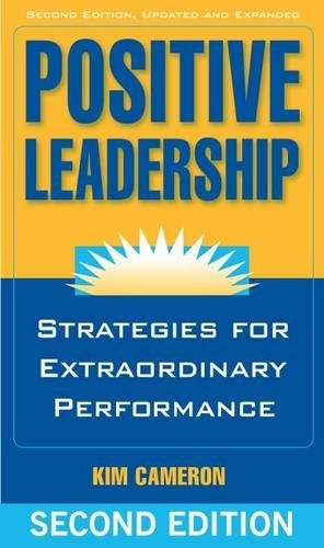 POSITIVE LEADERSHIP (UPDATED+EXPANDED)