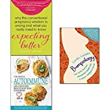 img - for Expecting better, bumpology and medical autoimmune life 3 books collection set book / textbook / text book