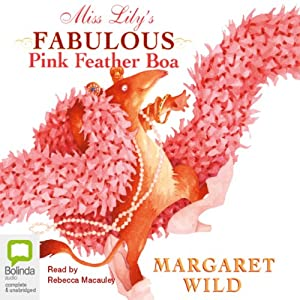 Miss Lily's Fabulous Pink Feather Boa Audiobook