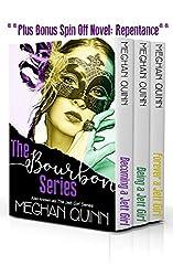 The Bourbon Series: Books 1-3 PLUS BONUS spin-off novel