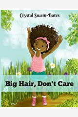 Big Hair, Don't Care Paperback