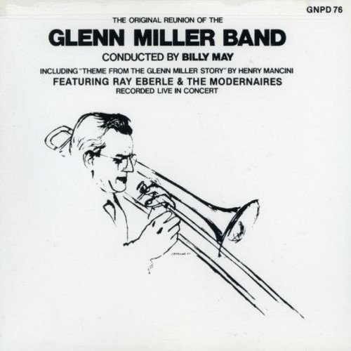 Price comparison product image The Original Reunion Of The Glenn Miller Band