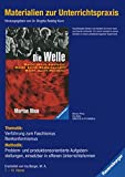 Materialien zur Unterrichtspraxis - Morton Rhue: Die Welle