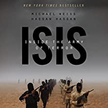 ISIS: Inside the Army of Terror Audiobook by Michael Weiss, Hassan Hassan Narrated by Qarie Marshall