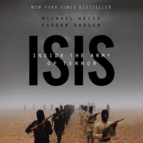 ISIS: Inside the Army of Terror Audiobook [Free Download by Trial] thumbnail
