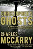 Christopher's Ghosts, Charles McCarry, 1585679143