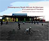 Contemporary South African Architecture in a Landscape, Thorsten Deckler and Anne Graupner, 177013056X
