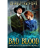 Bad Blood (The Witches of Cleopatra Hill Book 12)