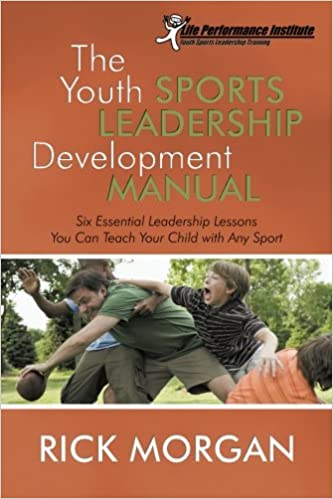 The Youth Sports Leadership Development Manual: Six Essential ...