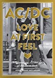img - for AC/DC Love at First Feel: The Legendary AC/DC Tour of Sweden in 1976 by Anders Hedman (2015-11-19) book / textbook / text book