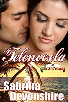 Telenovela (South of the Border Book 1) by [Devonshire, Sabrina]
