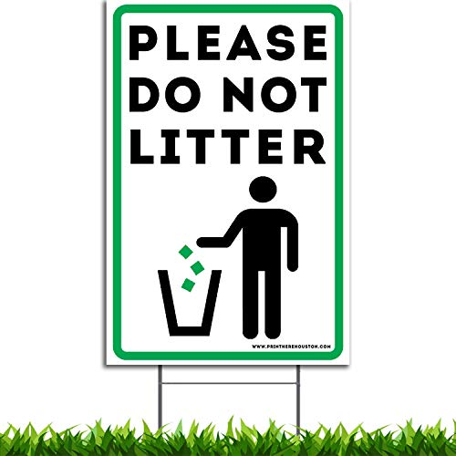 (Vibe Ink Please Do Not Litter Yard Sign 9