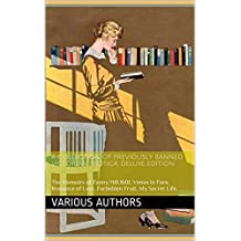 A Collection of Previously Banned Victorian Erotica, DELUXE EDITION: The Memoirs of Fanny Hill,1601, Venus in Furs, Romance of Lust, Forbidden Fruit, My Secret Life