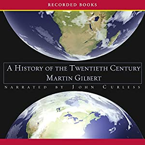 A History of the Twentieth Century | Livre audio