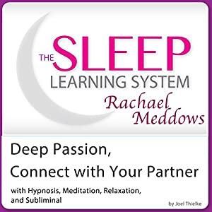 Deep Passion, Connect with Your Partner Speech