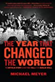 The Year That Changed the World, Michael Meyer, 1416558489