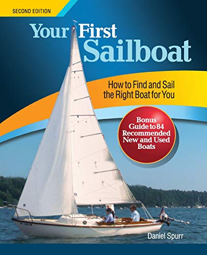 (Your First Sailboat, Second Edition)