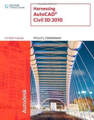 Harnessing AutoCAD Civil 3D 2010