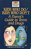 Kids Who Do - Kids Who Don't, Lorraine Henricks, 0929162110
